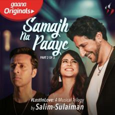 Samajh Na Paaye - Salim Merchant