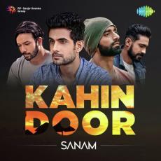 Sanam - Kahin Door