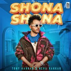 Shona Shona - Tony Kakkar