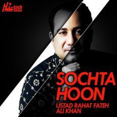 Sochta Hoon - Rahat Fateh Ali Khan