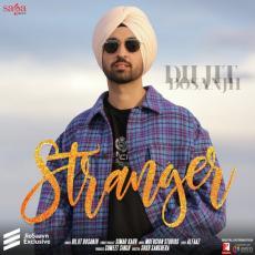Stranger - By Diljit Dosanjh