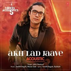 Akh Lad Jaave - Acoustic