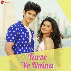 Tarse Ye Naina - Anand Bajpai