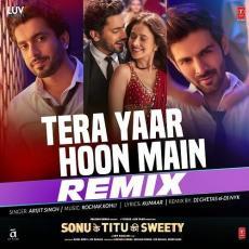 Tera Yaar Hoon Main (Remix) - DJ Chetas & DJ NYK