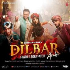 Dilbar Arabic Version - Nora Fatehi