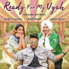 Ready For My Vyah - Raftaar