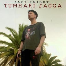 Tumhari Jagga - Zack Knight