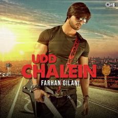 Udd Chalein - Farhan Gilani