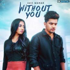 Without You - Jass Manak