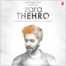 Zara Thehro - Armaan Malik