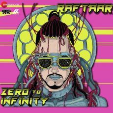 Zero To Infinity - Raftaar